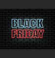 black friday sale neon light on brick wall vector image