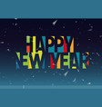 happy new year colorful letters banner template vector image vector image