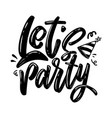 lets party lettering phrase on white background vector image vector image