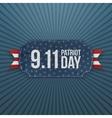Patriot Day 9-11 realistic Badge vector image vector image