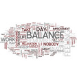 the balance of balance text background word cloud vector image vector image