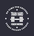 train hard round emblem gym t-shirt print vector image