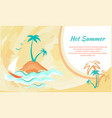 hot summer banner with tropical palm trees yacht vector image