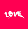 love banner poster and sticker concept with vector image vector image