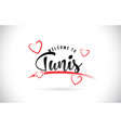 tunis welcome to word text with handwritten font vector image