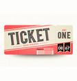 vintage retro cinema admit one tickets vector image vector image