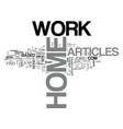 work at home articles text word cloud concept vector image vector image