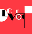 love lettering typography vector image vector image