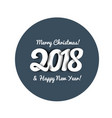 congratulations on the new year 2018 in trend vector image vector image