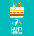happy birthday cake card for 7 seven year party vector image vector image