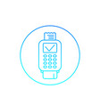 pos terminal completed payment line icon vector image vector image