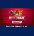 big game sunday - american football championship vector image vector image