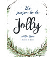 charistmas greeting card with pine tree greenery vector image vector image
