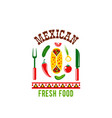 mexican cuisine restaurant cafe menu icon vector image vector image