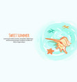 sweet summer banner with cream colored sea shell vector image vector image