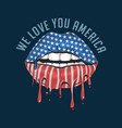 america lips flag we love you artwork vect vector image vector image