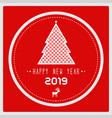 happy new year 2019 with christmas tree vector image vector image