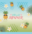 hello summer poster with pineapples characters and vector image vector image