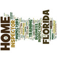 florida home inspector text background word cloud vector image vector image