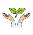 hands with leafs plant vector image vector image