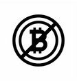 sign no bitcoin on white background vector image vector image