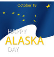 happy alaska day festive concept vector image