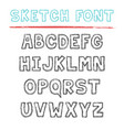 sketch font decorative latin alphabet type set vector image vector image
