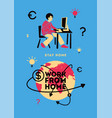 freelance work from home world online business vector image