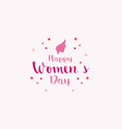 happy women day card design vector image