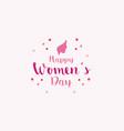 happy women day card design vector image