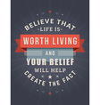 Inspirational and Motivational Quotes Typographic vector image