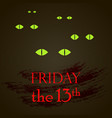 friday the 13th with cat eyes vector image vector image