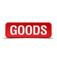 goods red 3d square button on white background vector image vector image