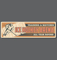 ice hockey matches and training sport arena vector image vector image