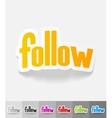 realistic design element follow vector image
