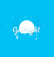 origami concept goodnight and moon night vector image
