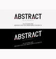 abstract modern alphabet font typography fonts vector image vector image