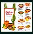 mexican cuisine menu with dishes of mexico vector image vector image