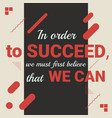 motivational quote vector image vector image
