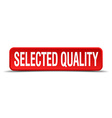 selected quality red 3d square button isolated on vector image vector image