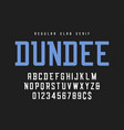 dundee regular slab serif font typeface alphabet vector image vector image