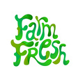 farm fresh lettering vector image