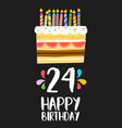 happy birthday card 24 twenty four year cake vector image vector image