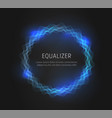 blue round equalizer shape on black background vector image