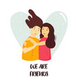 portrait young girls hugging happy friends vector image