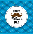 happy father day card with mustache design vector image vector image