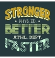 Physical education t-shirt design vector image vector image