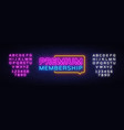 premium membership neon sign exclusive vector image