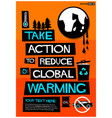 take action to reduce global warming vector image vector image