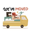 we ve moved - lettering for delivery service vector image